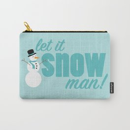 Let it Snow, Man! Carry-All Pouch