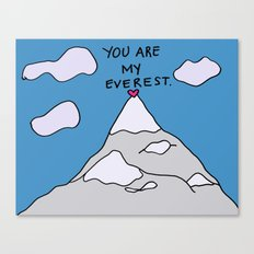 You Are My Everest Canvas Print