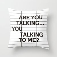 taxi driver Throw Pillows featuring Taxi Driver quote by cinefilum