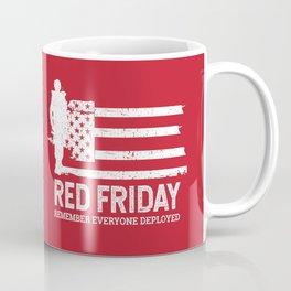 Red Friday Remember Deployed Military Coffee Mug