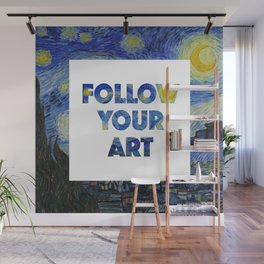 Follow Your Art Wall Mural
