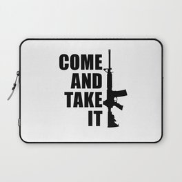 Come and Take it with AR-15 Laptop Sleeve