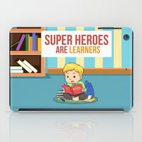super heroes iPad Cases featuring Super Heroes Are Learners by youngmindz