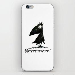 Nevermore! The Raven - Edgar Allen Poe iPhone Skin