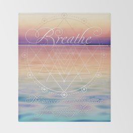 Breathe - Reminder Affirmation Mindful Quote Throw Blanket