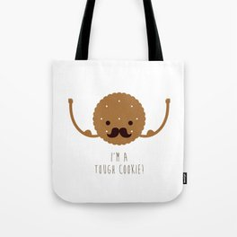 Tough Cookie Tote Bag
