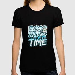 Enjoy Wintertime T-shirt