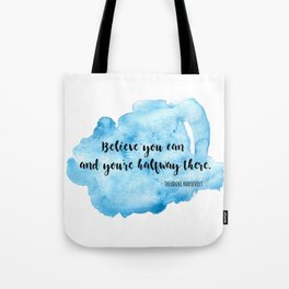 Inspirational life quote Tote Bag