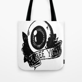 I see you banner, custom gift design Tote Bag