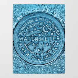 New Orleans Water Meter Louisiana Crescent City NOLA Water Board Metalwork Blue Poster