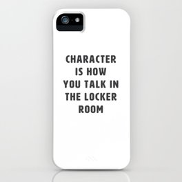 Locker Room Talk iPhone Case