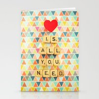 all you need is love Stationery Cards featuring Love is All You Need by happeemonkee