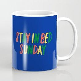 Stay in Bed Sunday Coffee Mug