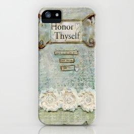 honor thyself iPhone Case