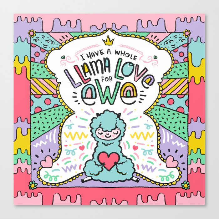 Whole Llama Love for Ewe Canvas Print