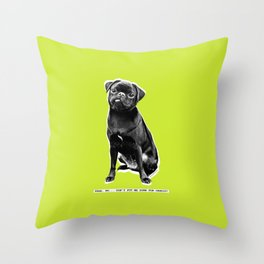 YEAH, NO. DON'T PUT ME DOWN FOR CARDIO! Throw Pillow
