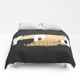 You Are Enough (Faux Gold Foil) Comforters