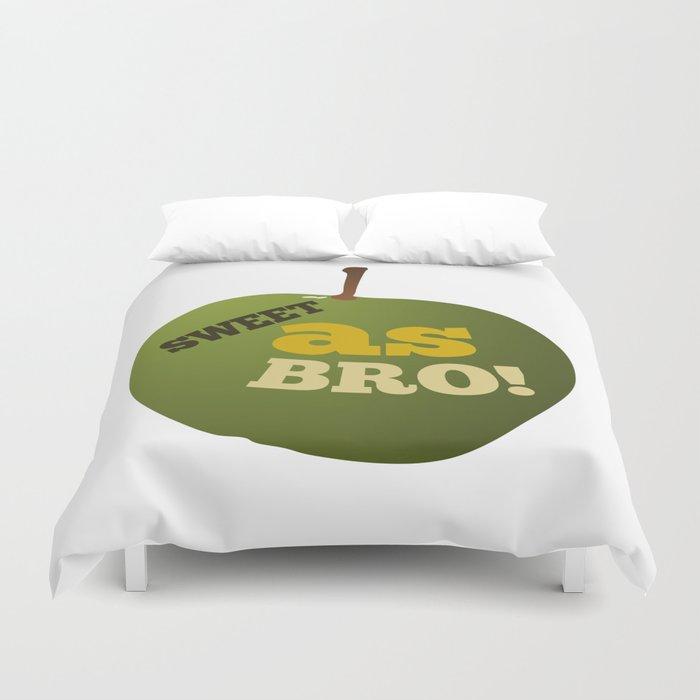 Green apple SWEET AS BRO Duvet Cover