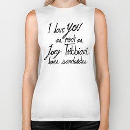 Joey Tribbiani loves sandwiches Black and White Biker Tank