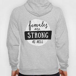 Females Are Strong As Hell Pink Hoody