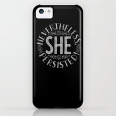 Nevertheless, She persisted. iPhone 5c Slim Case