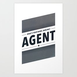 My Name Is Agent Art Print