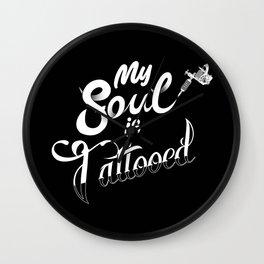My Soul is Tattooed Wall Clock