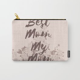 Best Mom My Mom on Monday Carry-All Pouch