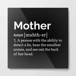 The Mother Definition I Metal Print
