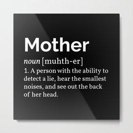 Mother Definition I Metal Print