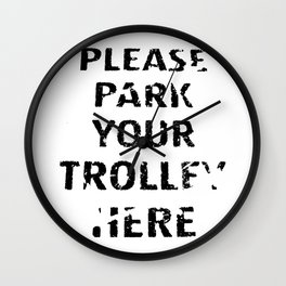 'Trolley parking' typography Wall Clock