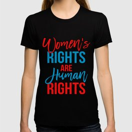 Women's rights are human rights Red Blue, Women's marches T-shirt