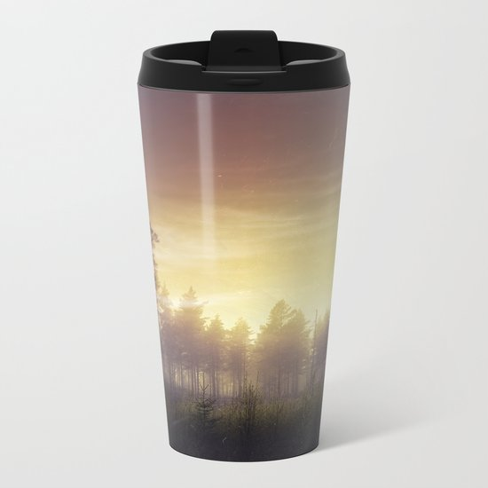 They told me you were here Metal Travel Mug