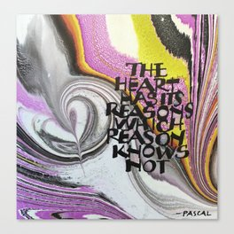 The Heart Has Its Reasons Canvas Print
