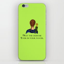 May The Odds Be Ever In Your Favor iPhone Skin