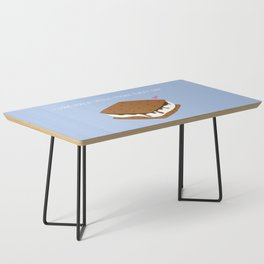 A LITTLE S'MORE EVERY DAY Coffee Table