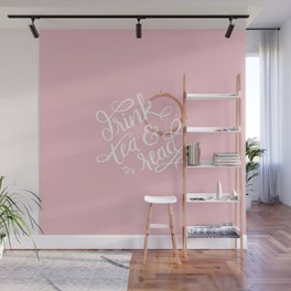 Drink Tea & Read - Pink Wall Mural