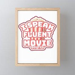 I Speak Fluent Movie Quotes Movie Lover Framed Mini Art Print