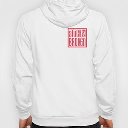 Stuck Not Broken Red on White Hoody