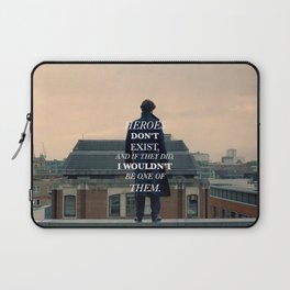 Heroes Don't Exist Laptop Sleeve