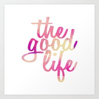 Art Print featuring The Good Life GY by GENYOLO