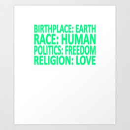 Freedom, politics, love, freedom Art Print