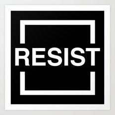 Resist 2 Art Print
