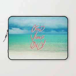 """Good Vibes Only""  Quote - Turquoise Tropical Sandy Beach Laptop Sleeve"