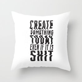 Create Something Today #3 Throw Pillow