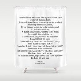 LOVE (III) Shower Curtain