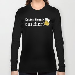 Buy Me a Beer Funny Oktoberfest German Beer Stein Long Sleeve T-shirt