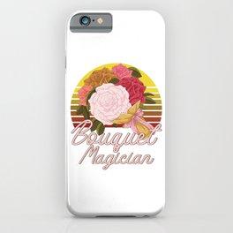 Bouquet Magician Florist Flowers Gardener Flower Gift iPhone Case