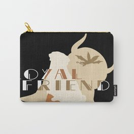 Loyal Friends Carry-All Pouch