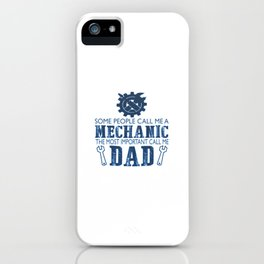 I'm a mechanic and I'm a dad iPhone Case